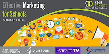 Effective Marketing for Schools - webinar series tickets