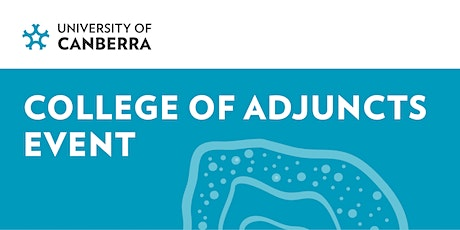 University of Canberra College of Adjuncts Reception 2022 tickets