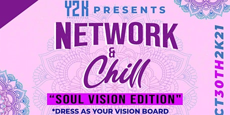 NETWORK AND CHILL (SOUL VISION EDITION) tickets