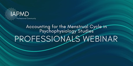 Accounting for the Menstrual Cycle in Psychophysiology Studies tickets