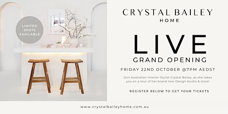 Crystal Bailey Home - LIVE Grand Opening tickets
