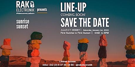 RAK AGAFAY 2022 first sunrise to first sunset tickets