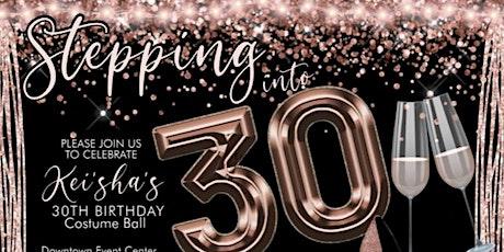 Kei'sha 30th Birthday Party tickets