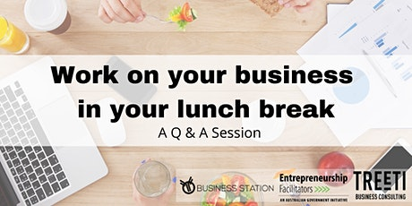 Work on your business in your lunch break tickets