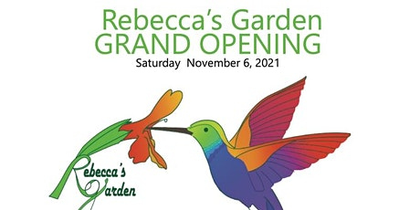 Rebecca's Garden Grand Opening Celebration tickets