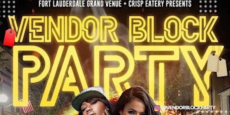 Vendor Block Party tickets