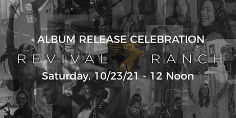 Revival Ranch Album Release Celebration tickets