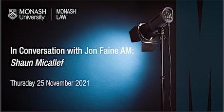 In Conversation with Jon Faine: Shaun Micallef tickets