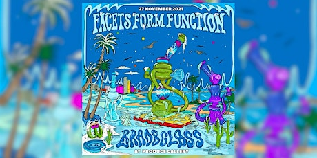 Facets Form Function tickets
