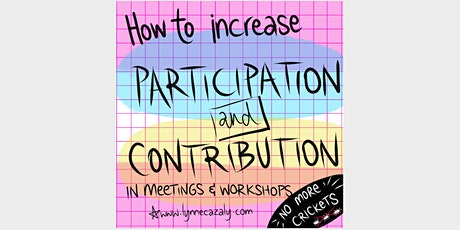 How to increase participation and engagement in meetings and workshops tickets