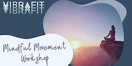 Mindful Movement Workshop tickets