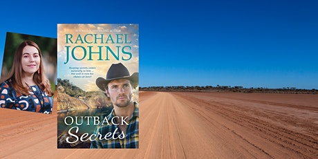 Rachael Johns on her latest book Outback Secrets - Adult Event tickets