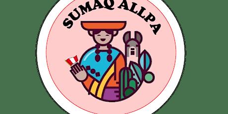 Sumaq Allpa entradas