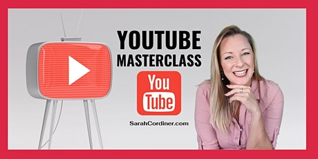YouTube Masterclass - Level-Up Your YouTube Success  - PERTH tickets