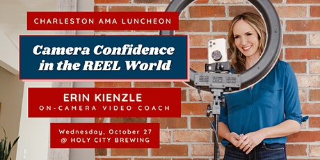 CAMA Luncheon: Camera Confidence in the REEL World with Erin Kienzle tickets