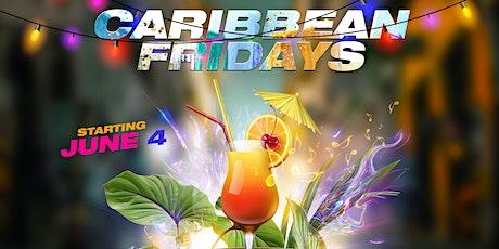Copy of CARIBBEAN FRIDAYS tickets