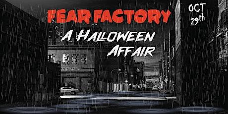 Fear Factory //  A Halloween Affair tickets