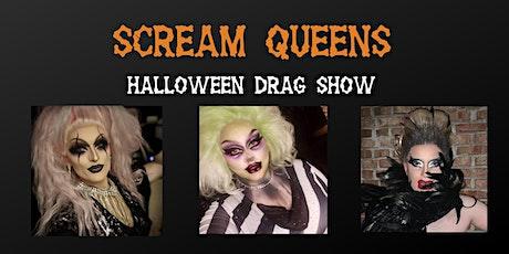 SCREAM QUEENS! The Ultimate Halloween Drag Show (21+) tickets