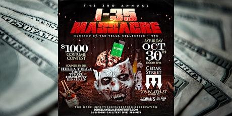 3rd Annual I-35 Massacre & $1000 Costume Contest tickets