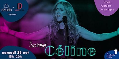 Soirée Céline billets