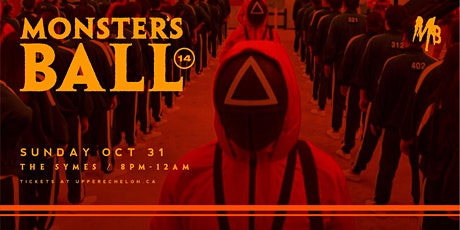 MONSTERS BALL 2021 | Toronto's Best Halloween Part tickets