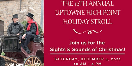 The 12th Annual Uptowne High Point Holiday Stroll tickets