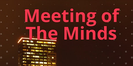 Meeting Of The Minds tickets