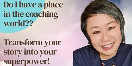 Do I have a place in the coaching world? Transform your story to Superpower tickets