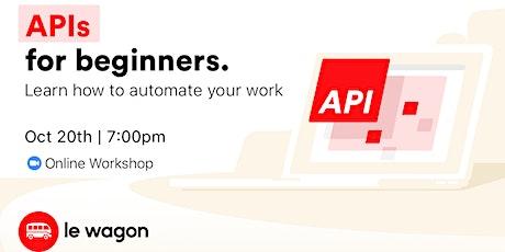 API for Beginners - Online Workshop tickets