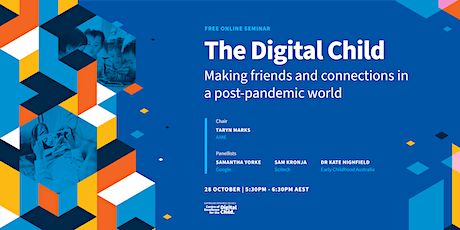 The Digital Child: Making friends and connections in a post-pandemic world tickets
