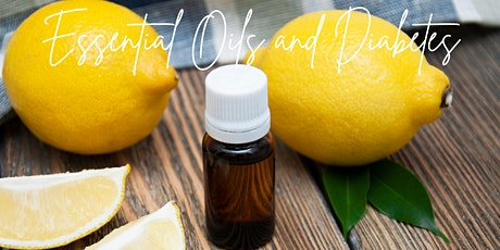 Essential Oils and Diabetes tickets