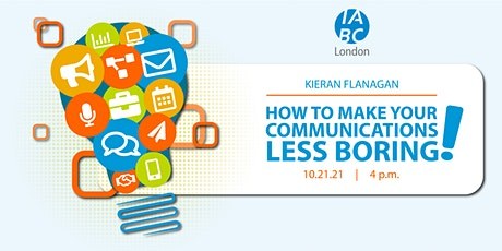 How to make your communications less boring! tickets
