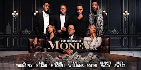 """For The Love of Money"" Movie Premiere - Atlanta tickets"