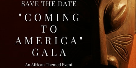 """""""Coming to America"""" Gala an African-inspired event tickets"""