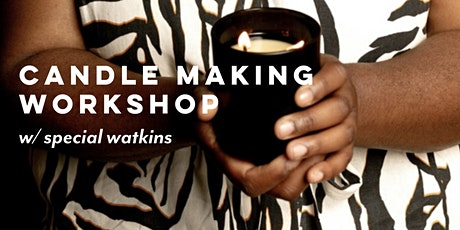 Candle Making Workshop with Special Watkins tickets