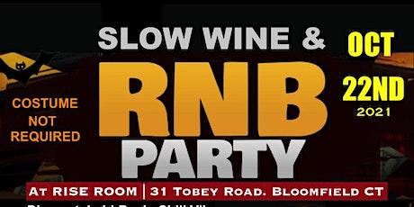 Slow Wine & RNB Friday tickets