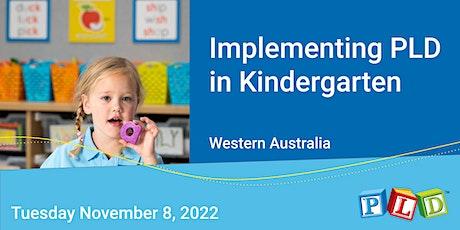 Implementing PLD in Kindergarten  November 2022 tickets