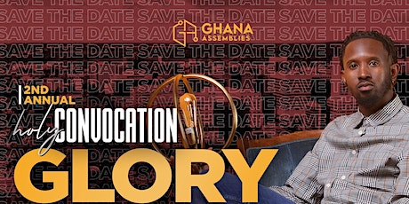 Holy Convocation 2022 - Glory Fest tickets