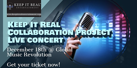 Keep It Real Collaboration Project LIVE Concert tickets