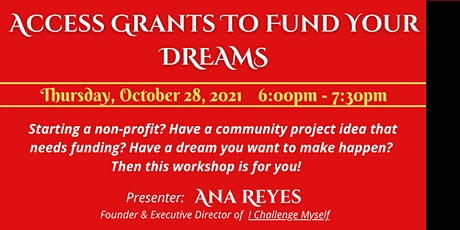 Access Grants To Fund Your Dreams tickets