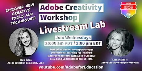 Adobe Creativity Workshop Live Stream Lab tickets