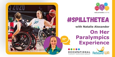 #SpillTheTea with Natalie Alexander On Her Paralympics Experience tickets
