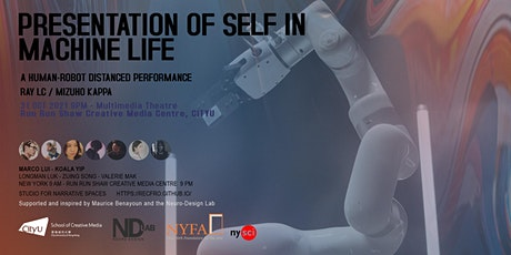 Presentation of Self in Machine Life tickets
