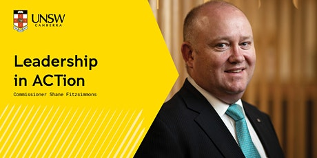 Leadership in ACTion with Commissioner Shane Fitzsimmons tickets