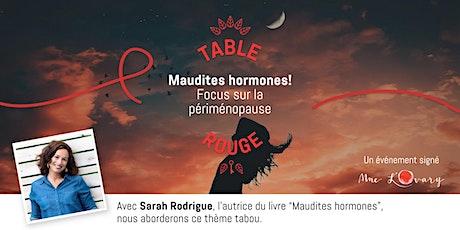 Table Rouge ✦ Maudites hormones! Focus sur la périménopause billets