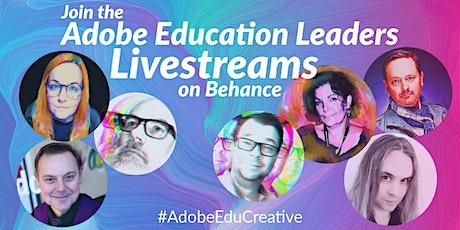Adobe Education Leaders Livestreams tickets