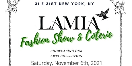LAMIA Fashion Show & Coterie 21' tickets