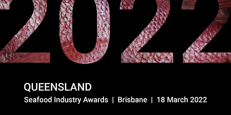 Queensland Seafood Industry Awards & Gala Dinner 2022 tickets