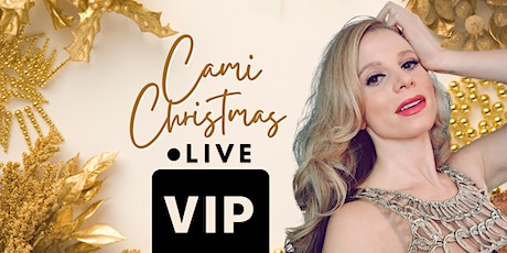 CAMI CHRISTMAS LIVE - VIP EXPERIENCE tickets