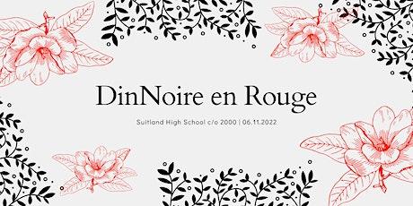DinNoire en Rouge - SHS c/o 2000 20ish Year Reunion tickets